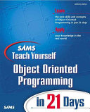 Sams Teach Yourself Object Oriented Programming in 21 Days