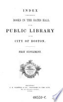 Index To The Catalogue Of Books In The Upper Hall Of The Public Library Of The City Of Boston