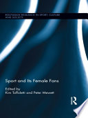 Sport And Its Female Fans Book PDF