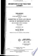 105-1 Hearing: Implementation of Fast Track Trade Authority, Serial 105-65, September 30, 1997