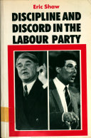 Discipline and Discord in the Labour Party