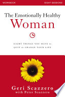 The Emotionally Healthy Woman Workbook Book