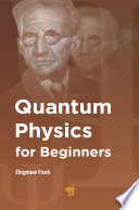 Quantum Physics for Beginners Book