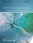 Frontiers in Clinical Drug Research   CNS and Neurological Disorders