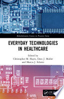 Everyday Technologies in Healthcare