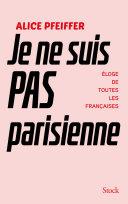 Je ne suis pas Parisienne Pdf/ePub eBook