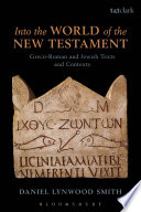 Into The World Of The New Testament Book PDF
