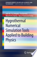 Hygrothermal Numerical Simulation Tools Applied To Building Physics Book PDF