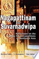 Nagapattinam To Suvarnadwipa