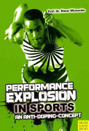Performance Explosion in Sports