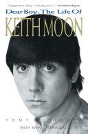 Dear Boy: The Life of Keith Moon
