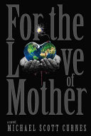For the Love of Mother