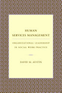 Human Services Management: Organizational Leadership in ...