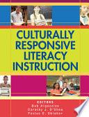 """Culturally Responsive Literacy Instruction"" by Robert Algozzine, Bob Algozzine, Dorothy J. O'Shea, Festus E. Obiakor"