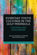 Pdf Everyday Youth Cultures in the Gulf Peninsula Telecharger