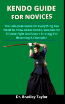 Kendo Guide For Novices