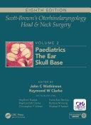 Scott Brown s Otorhinolaryngology and Head and Neck Surgery