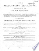 A critical pronouncing dictionary and expositor of the English language, etc