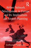 Airline Network Development in Europe and its Implications for Airport Planning Pdf/ePub eBook