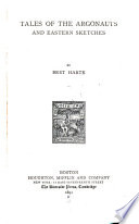 The Works of Bret Harte: Tales of the Argonauts and Eastern sketches. 1894