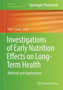 Investigations of Early Nutrition Effects on Long Term Health
