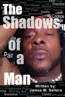 The Shadows of a Man
