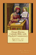 Douay-rheims Catholic Bible With Haydock Commentary