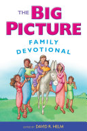 The Big Picture Family Devotional Book