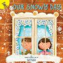 Our Snowy Day Pdf/ePub eBook