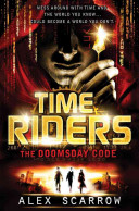 TimeRiders: The Doomsday Code