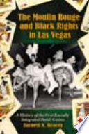 The Moulin Rouge and Black Rights in Las Vegas Book