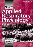 Nunn s Applied Respiratory Physiology