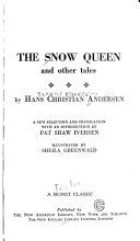 The Snow Queen  and Other Tales