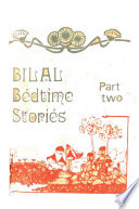 Bilal's Bedtime Stories part Two