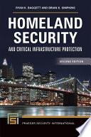 Homeland Security and Critical Infrastructure Protection  2nd Edition
