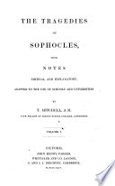 The tragedies of Sophocles  with notes  by T  Mitchell Book