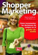 Shopper Marketing: Como incrementar las decisiones de compra ...