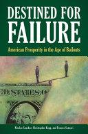 Destined for Failure