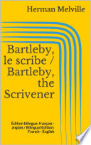 Bartleby  le scribe   Bartleby  the Scrivener