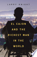 El Cajon and the Richest Man in the World