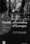 Pdf Forêts alluviales d'Europe : Écologie, biogéographie, valeur intrinsèque Telecharger