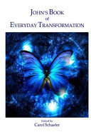 John s Book of Everyday Transformation