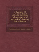 A Synopsis Of American Fossil Bryozoa Including Bibliography And Synonymy Primary Source Edition
