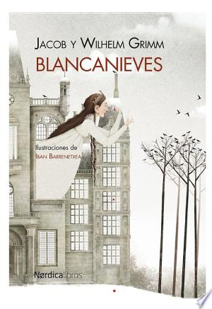 Download Blancanieves Free Books - Dlebooks.net