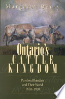 Ontario S Cattle Kingdom