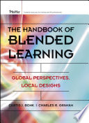 The Handbook of Blended Learning