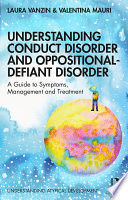 Understanding Conduct Disorder and Oppositional Defiant Disorder