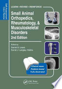 Small Animal Orthopedics  Rheumatology and Musculoskeletal Disorders
