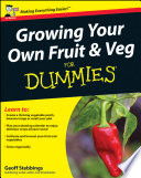 """Growing Your Own Fruit and Veg For Dummies"" by Geoff Stebbings"