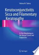 Keratoconjunctivitis Sicca and Filamentary Keratopathy Book